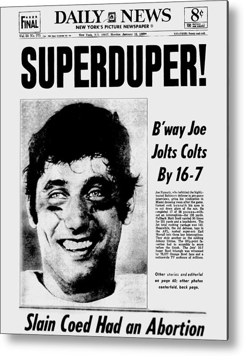 New York Jets Metal Print featuring the photograph Daily News Front Page January 13, 1969 by New York Daily News Archive