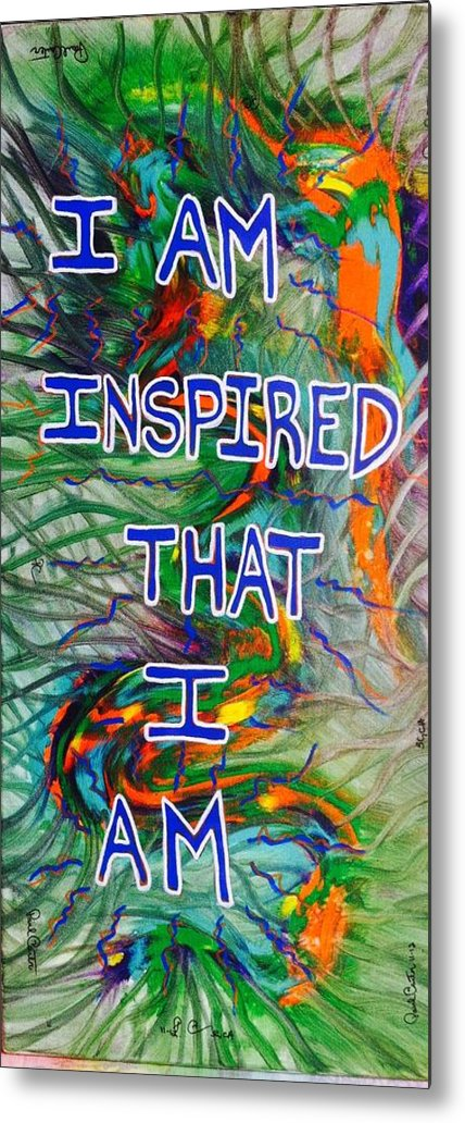 Iaminspiredprint Metal Print featuring the painting I Am Inspired by Paul Carter