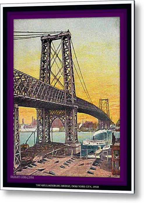 New York City Metal Print featuring the painting Williamsburg Bridge In New York- 1910 by Dwight Goss