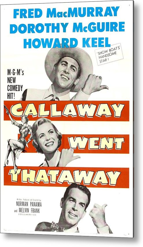 1950s Poster Art Metal Print featuring the photograph Callaway Went Thataway, Us Poster by Everett