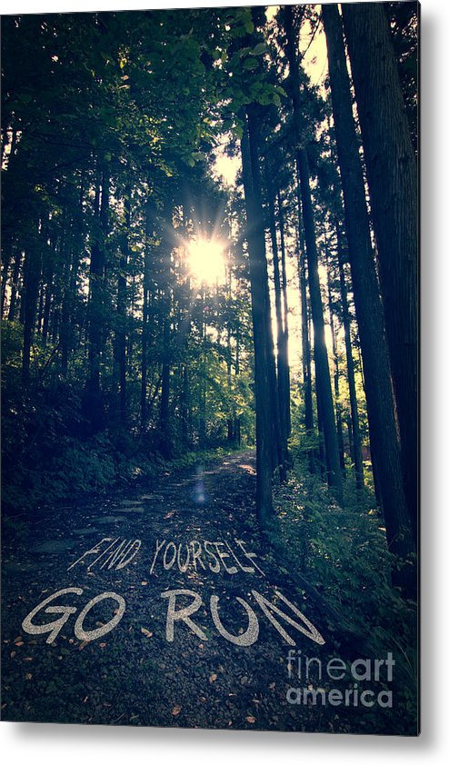 Find Yourself Go Run Metal Print featuring the photograph Find Yourself Go Run No. 6 - Forest With Sun Flare by Beverly Claire Kaiya