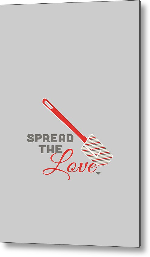 Food Metal Print featuring the digital art Spread The Love In Red by Nancy Ingersoll