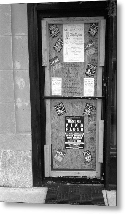 Door Metal Print featuring the photograph We're Still Here by Anna Villarreal Garbis