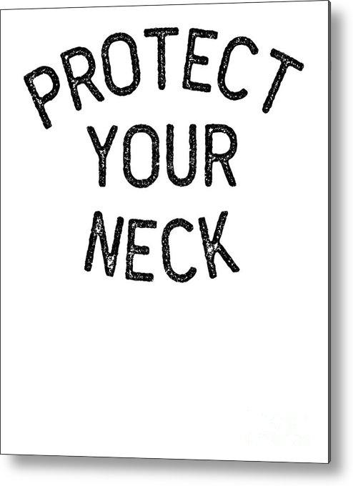 Bjj Metal Print featuring the digital art Jiu Jitsu Protect Your Neck Dark Jujitsu Bjj Gift Dark by J P