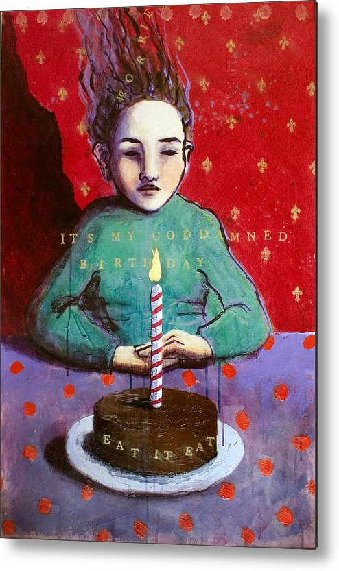 Birthday Metal Print featuring the painting Its My Gd Birthday by Pauline Lim