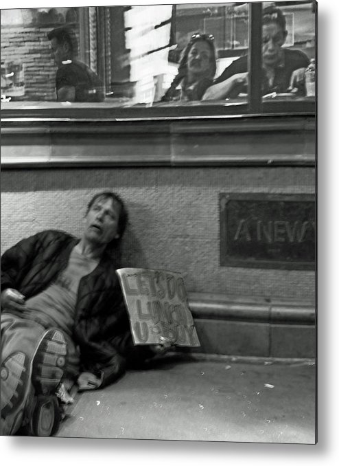 Homeless Metal Print featuring the photograph Let's Do Lunch U Buy by Guy Ciarcia