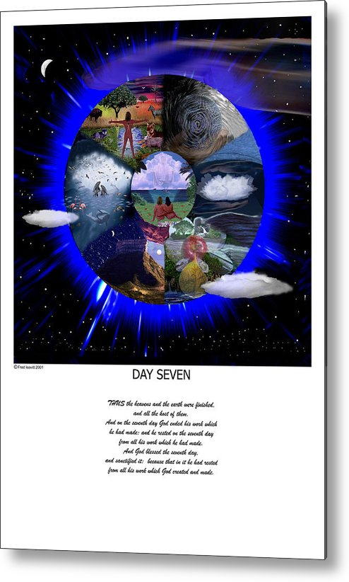 Seven Days Of Creation Metal Print featuring the digital art Day Seven by Fred Leavitt
