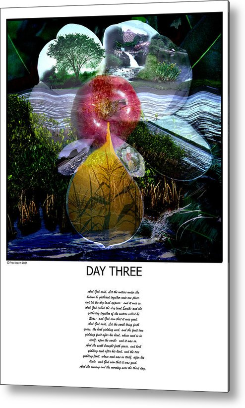 Seven Days Of Creation Metal Print featuring the digital art Day Three by Fred Leavitt