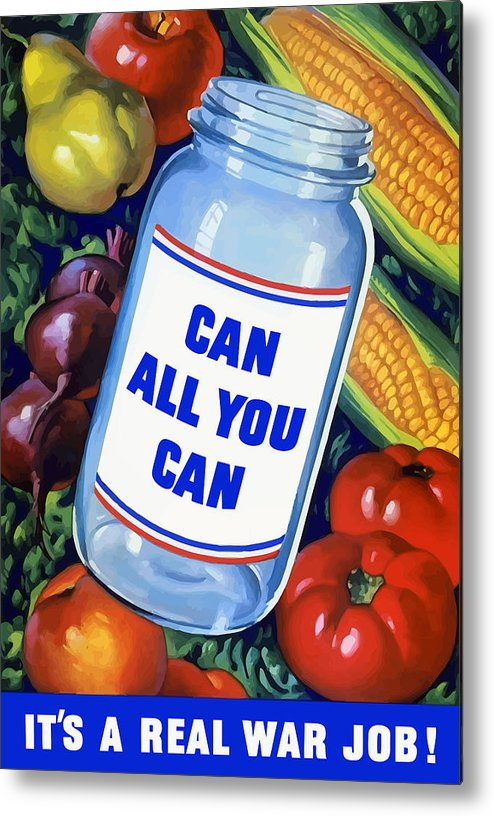 Canned Food Metal Print featuring the painting Can All You Can -- Ww2 by War Is Hell Store