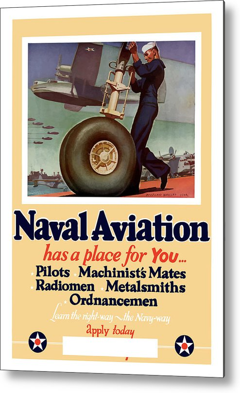 Navy Metal Print featuring the painting Naval Aviation Has A Place For You by War Is Hell Store