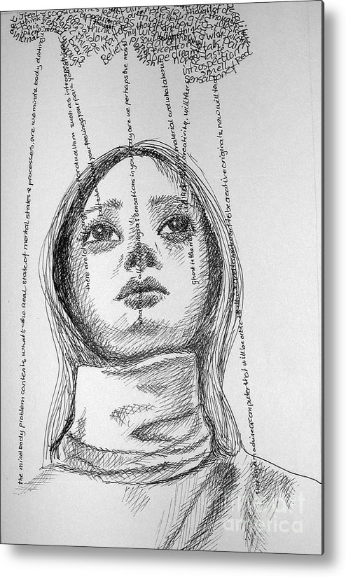 Philosophical Thoughts Metal Print featuring the drawing What About A Free Will by Tanni Koens