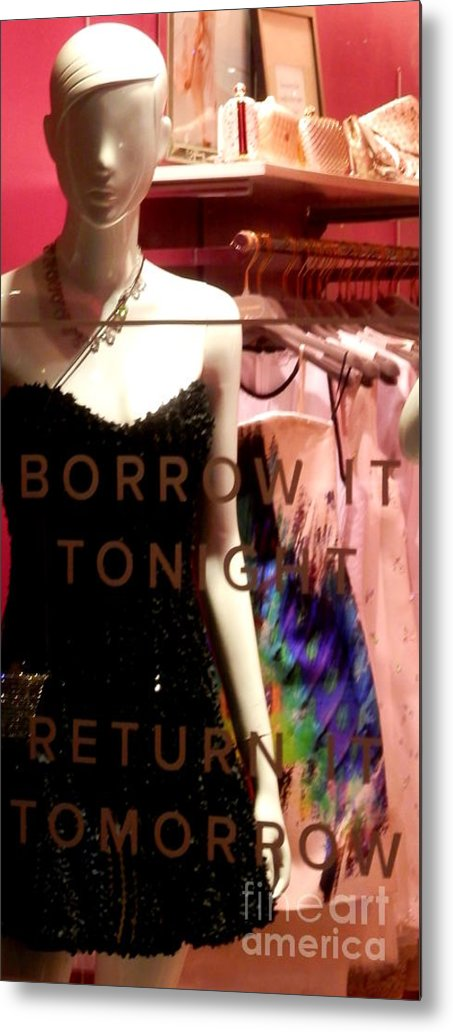Mannequins Metal Print featuring the photograph Borrowed Tomorrows by L Cecka