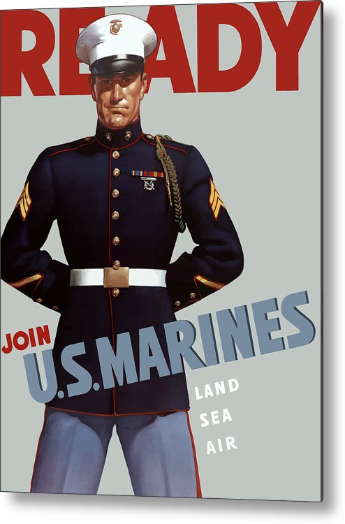 Marine Recruiting Metal Print featuring the painting US Marines - Ready by War Is Hell Store