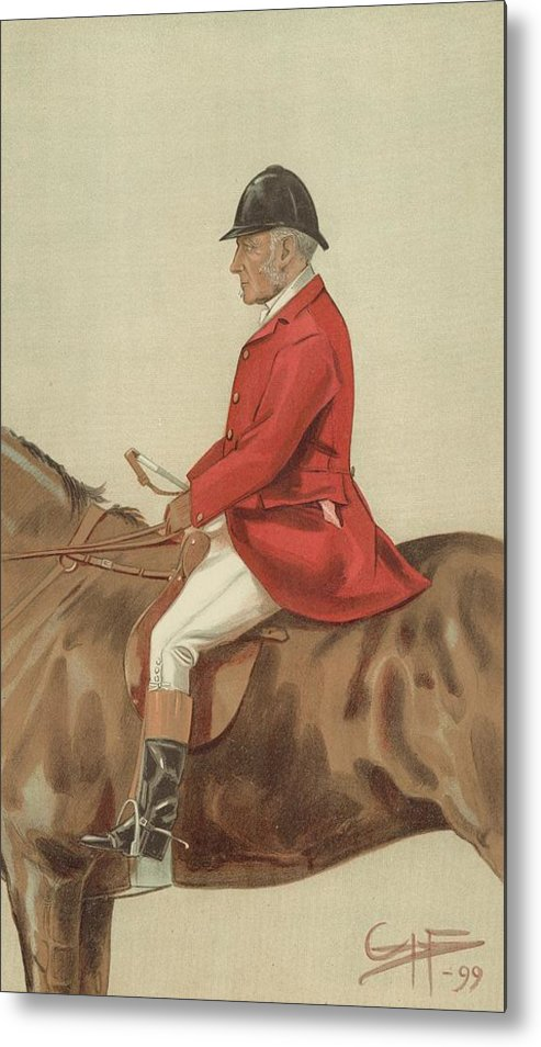 Caricature; William Ward Tailby; Leicestershire Man; 6 April 1899; Vanity Fair; Cartoon; Horse; Hunt; Hunting Metal Print featuring the painting William Ward Tailby by Sir Samuel Luke Fildes