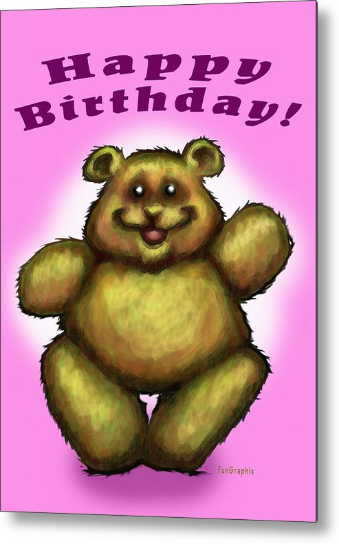 Pink Metal Print featuring the greeting card Happy Birthday Bear by Kevin Middleton