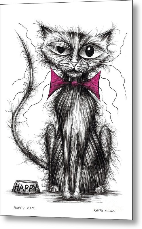 Happy Metal Print featuring the drawing Happy Cat by Keith Mills