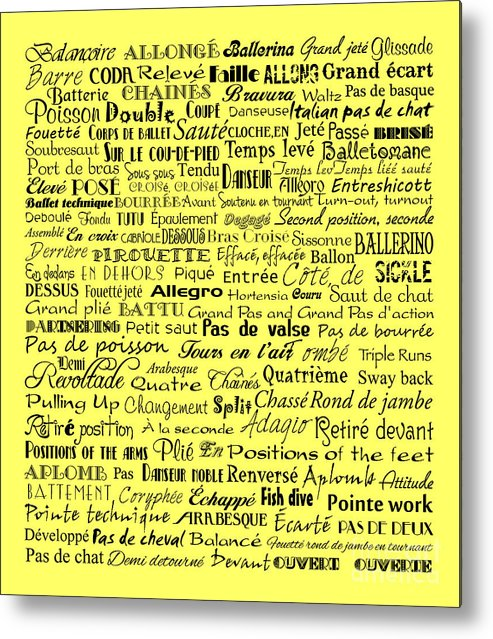 Ballet Terms Metal Print featuring the digital art Ballet Terms Black On Yellow by Andee Design