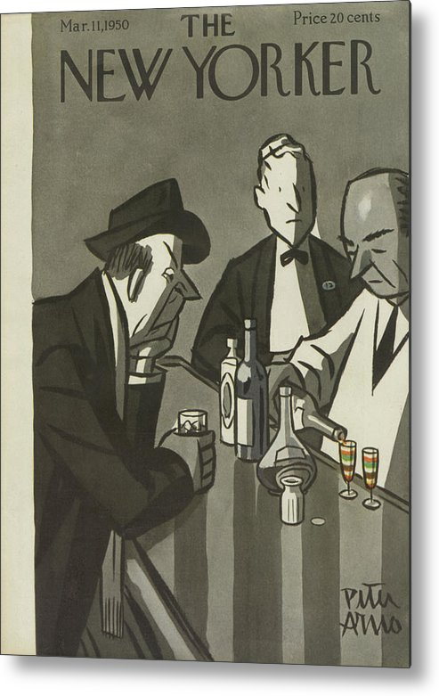 Drinking Drunk Drink Hangover Hungover Liquor Alcohol Booze Wine Beer Alcohol Alcoholic Bar Whiskey Pub Tavern Bartender Peter Arno Par Sumnerok Artkey 49140 Metal Print featuring the painting New Yorker March 11th, 1950 by Peter Arno