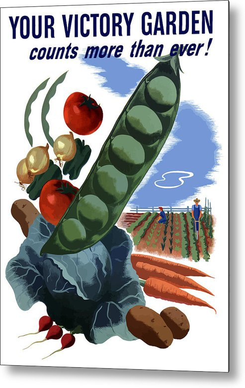 Vegetables Metal Print featuring the painting Your Victory Garden Counts More Than Ever by War Is Hell Store
