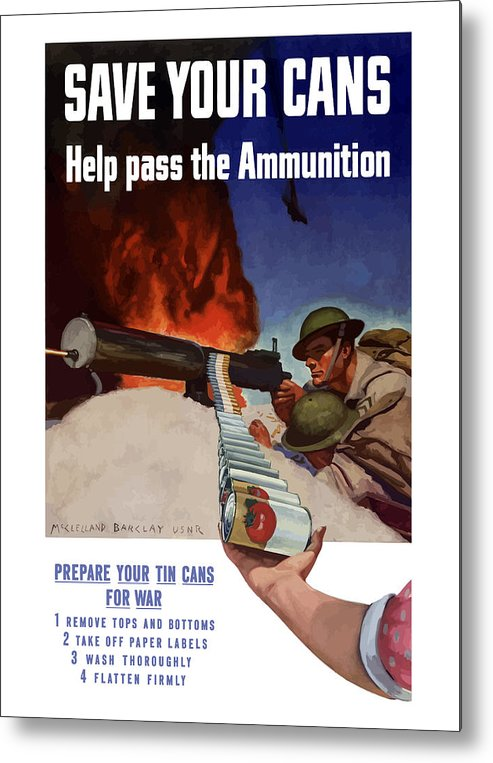 Battlefield Metal Print featuring the painting Save Your Cans - Help Pass The Ammunition by War Is Hell Store