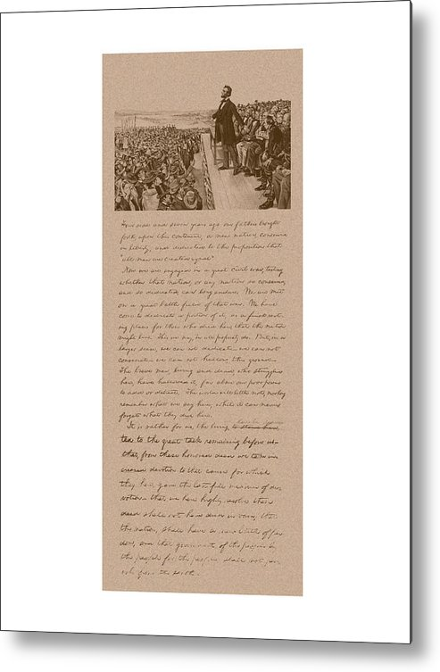 Abraham Lincoln Metal Print featuring the mixed media Lincoln and The Gettysburg Address by War Is Hell Store