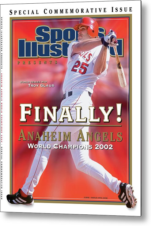 Playoffs Metal Print featuring the photograph Anaheim Angels Troy Glaus, 2002 World Series Champions Sports Illustrated Cover by Sports Illustrated
