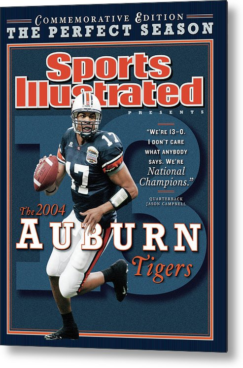 Auburn University Metal Print featuring the photograph Auburn University Qb Jason Campbell, 2004 Ncaa Perfect Sports Illustrated Cover by Sports Illustrated