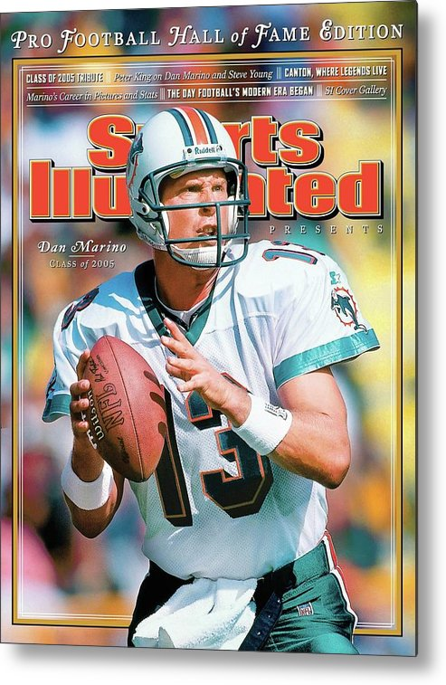 Green Bay Metal Print featuring the photograph Dan Marino Hall Of Fame Class Of 2005 Sports Illustrated Cover by Sports Illustrated