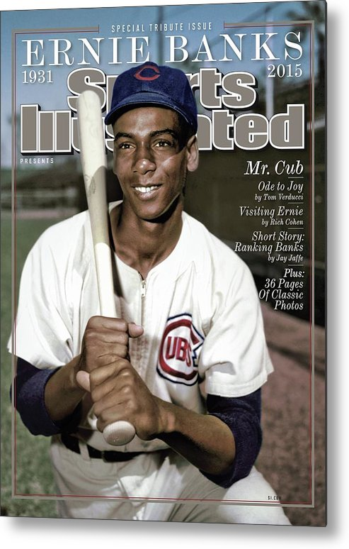 People Metal Print featuring the photograph Ernie Banks, 1931 - 2015 Special Tribute Issue Sports Illustrated Cover by Sports Illustrated