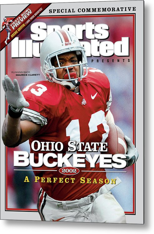 Michigan Metal Print featuring the photograph Ohio State University Maurice Clarett, 2002 Ncaa Perfect Sports Illustrated Cover by Sports Illustrated