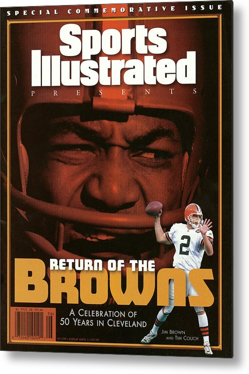 Jim Brown Metal Print featuring the photograph Return Of The Browns A Celebration Of 50 Years In Cleveland Sports Illustrated Cover by Sports Illustrated