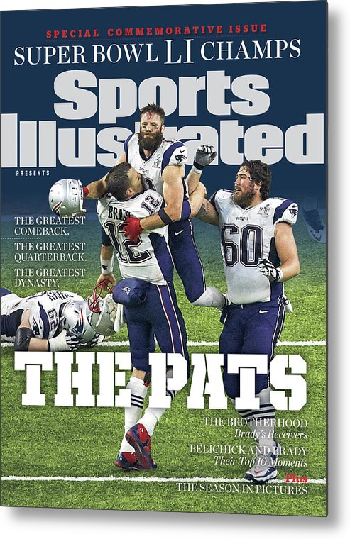New England Patriots Metal Print featuring the photograph The Pats Super Bowl Li Champs Sports Illustrated Cover by Sports Illustrated