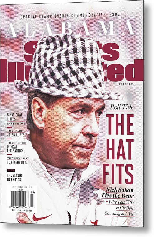 Publication Metal Print featuring the photograph University Of Alabama, 2018 Ncaa National Champions Sports Illustrated Cover by Sports Illustrated