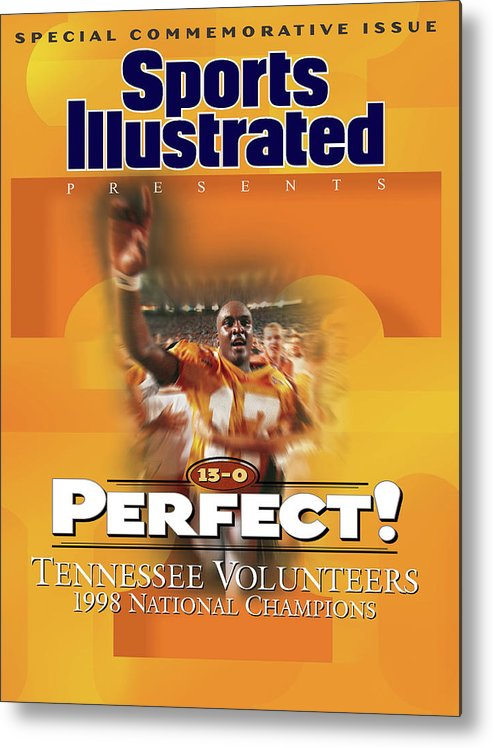 American Football Metal Print featuring the photograph University Of Tennessee, 1998 Ncaa National Champions Sports Illustrated Cover by Sports Illustrated