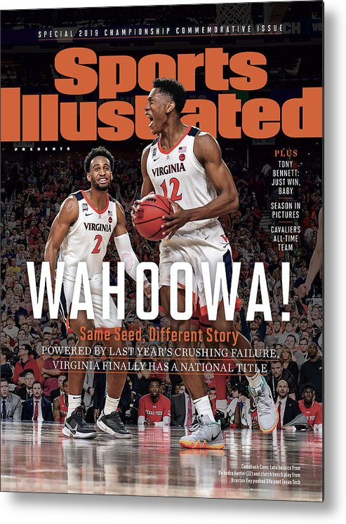 De'andre Hunter Metal Print featuring the photograph Wahoowa University Of Virginia 2019 Ncaa National Champions Sports Illustrated Cover by Sports Illustrated