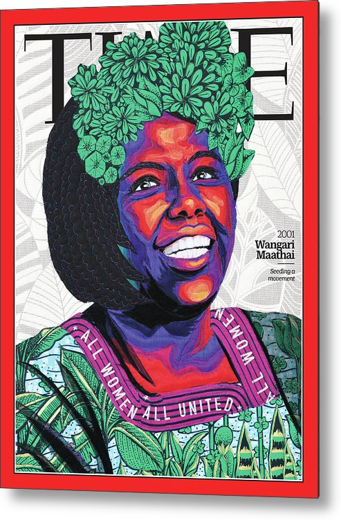 Time Metal Print featuring the photograph Wangari Maathai, 2001 by Art by Bisa Butler for TIME