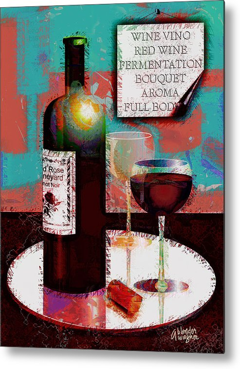 Wine Metal Print featuring the digital art Red Wine For Two by Arline Wagner