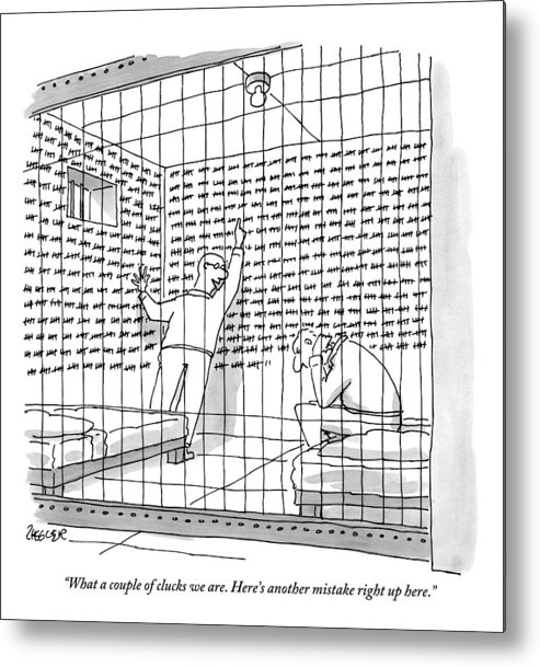 Jail Metal Print featuring the drawing Two Men In A Jail Cell. One Is Examining A Wall by Jack Ziegler