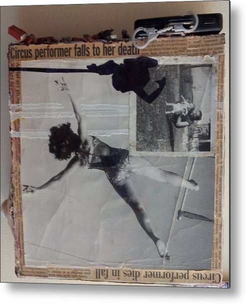 Gymnastics Sport Performance Exercises Physical Strength Metal Print featuring the mixed media Circus Performer Falls To Her Death by William Douglas