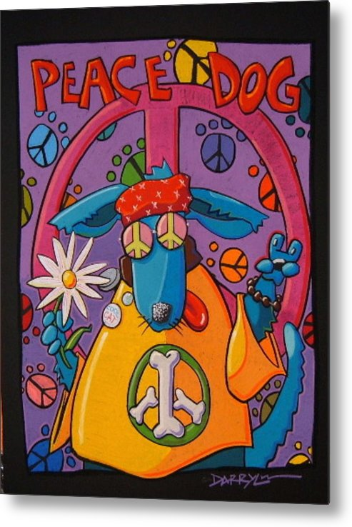 Dog Metal Print featuring the painting Peace Dog by Darryl Willison