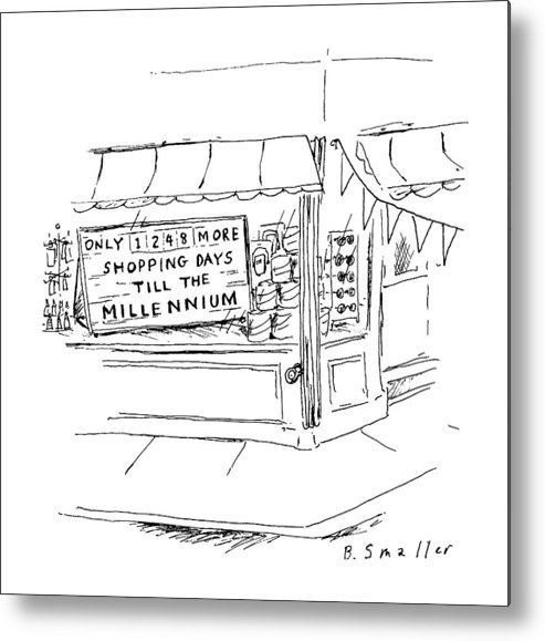 (sign In Storefront Window Reading Metal Print featuring the drawing New Yorker August 5th, 1996 by Barbara Smaller
