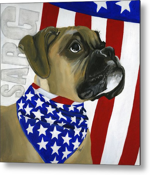 Patriotic Metal Print featuring the painting Sarg by Debbie Brown