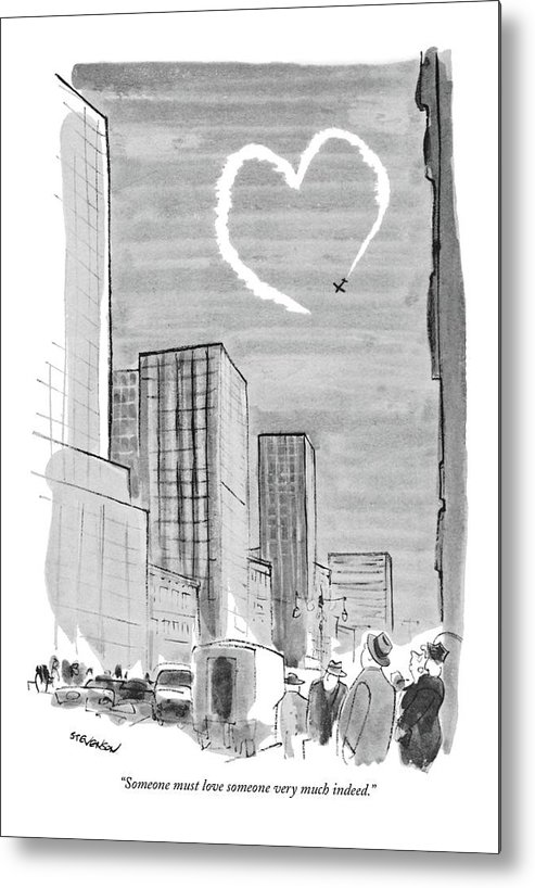 (man And Woman Comment On A Heart That A Skywriting Plane Is Drawing In The Sky Over The City.) (st.valentine's Day) Relationships Metal Print featuring the drawing Someone Must Love Someone Very Much Indeed by James Stevenson