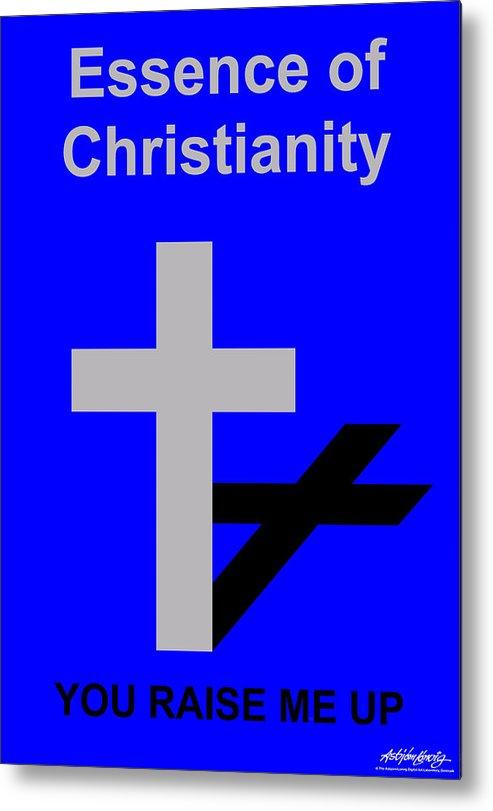 Christ Metal Print featuring the digital art Essence of Christianity by Asbjorn Lonvig
