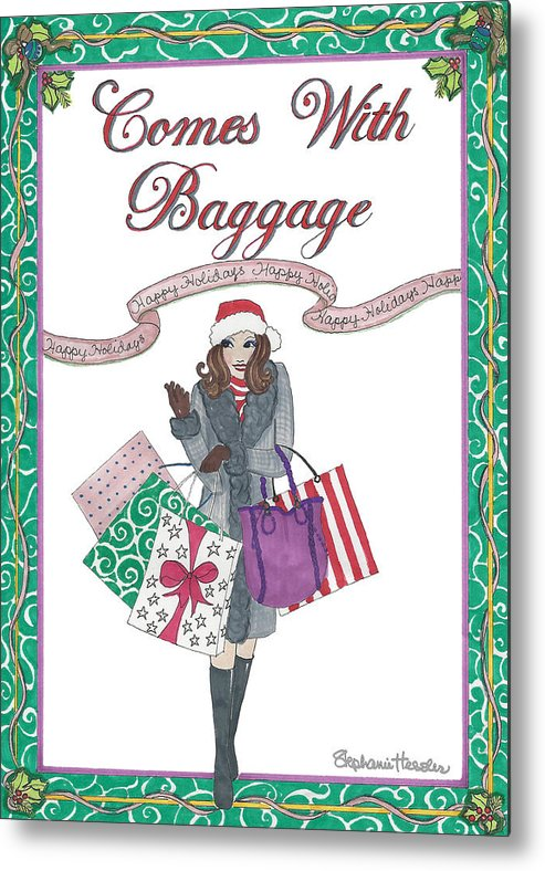 Holiday Metal Print featuring the mixed media Comes with Baggage - Holiday by Stephanie Hessler