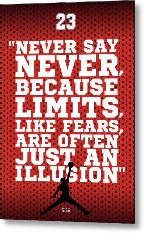 Gym Metal Print featuring the digital art Never Say Never Gym Motivational Quotes Poster by Lab No 4
