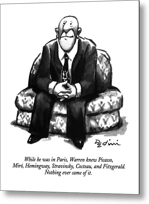 (a Rather Unhappy-looking Man Sits On A Sofa With His Hands Folded) Psychology Metal Print featuring the drawing While He Was In Paris by Eldon Dedini