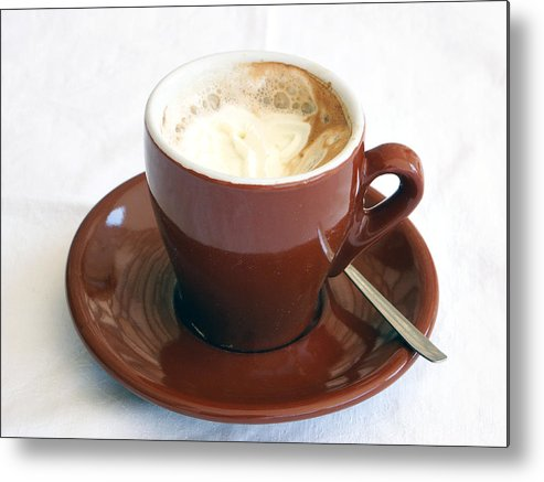 Cup Metal Print featuring the photograph A Cup Of Caffe by Michael Nystrom