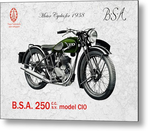 Bsa Motorcycle Metal Print featuring the photograph Bsa Model C10 1938 by Mark Rogan