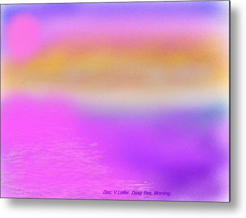 Morning.sky.sea.fog.coilors.mounts.water.reflection.sun Metal Print featuring the digital art Dead Sea .morning by Dr Loifer Vladimir